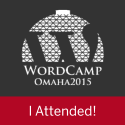I attended WordCamp Omaha 2015
